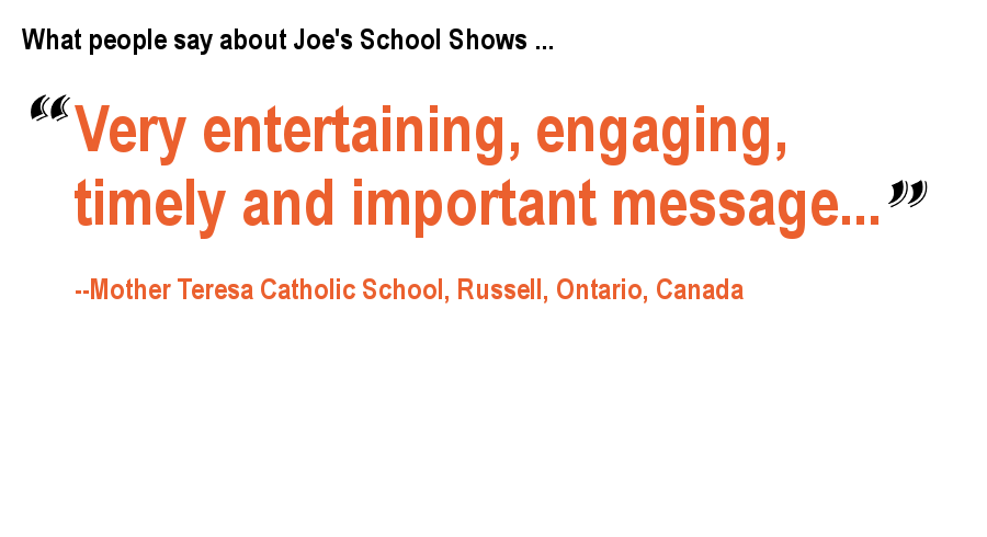 What people say about Joe's School Shows ...